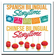 Weekly Spanish and Chinese Bilingual Storytimes