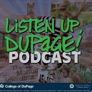 Listen Up, DuPage!