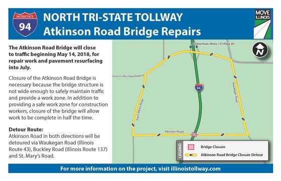 Illinois Tollway Road Closure Notice: Atkinson Road Bridge Closure on illinois road conditions interactive map, illinois state road map, illinois real estate map, illinois turnpike map, illinois road map online, illinois tollway oasis, illinois restaurant map, illinois dot construction map, e-470 tollway map, illinois department of transportation, northwest tollway, indiana illinois road map, illinois unpaid tolls, illinois state region, illinois natural gas pipeline map, winter road conditions illinois map, illinois state map with counties and cities, northeastern illinois road map, tri-state tollway, illinois road closure map, illinois route 47 map, illinois 4th congressional district map, chicago skyway, road construction in illinois map, illinois highway names,