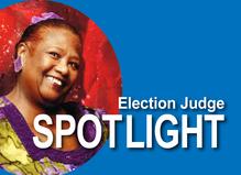 Election Judge Spotlight