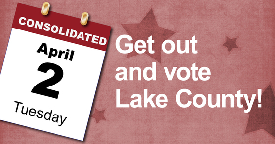 Get out and vote Lake County