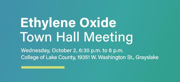 Ethylene Oxide Town Hall Meeting