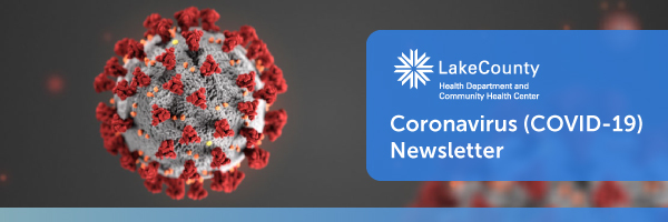 Lake County Health Department Coronavirus (COVID-19) Newsletter