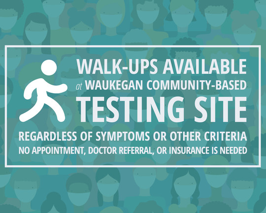 Walk-Ups Available at Waukegan Community-Based Testing Site