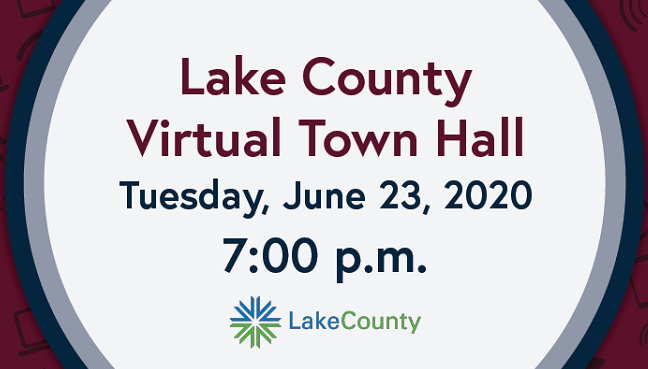Lake County Virtual Town Hall - June 23, 2020