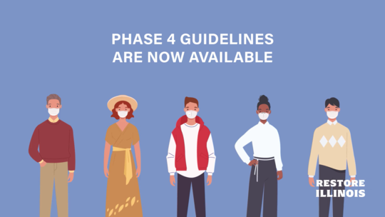 Restore Illinois: Phase 4 Guidelines Available