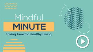 Mindful Minute