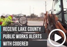 Video: Receive Lake County Public Works Alerts with CodeRed