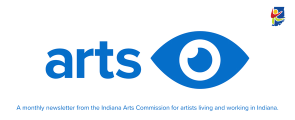 Arts Eye newsletter from the Indiana Arts Commission