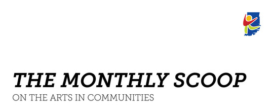 The Monthly Scoop on Arts in Communities