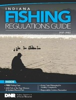 2021-2022 Indiana Fishing Regulations Guide