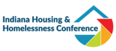 Indiana Housing and Homelessness Conference