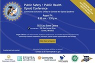 Public Safety + Public Health Opioid Conference