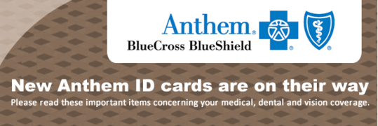 Important notes about your new Anthem ID card