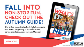 Indiana State Museum online magazine promotion