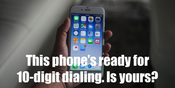10-Digit Dialing: Coming Soon to 317