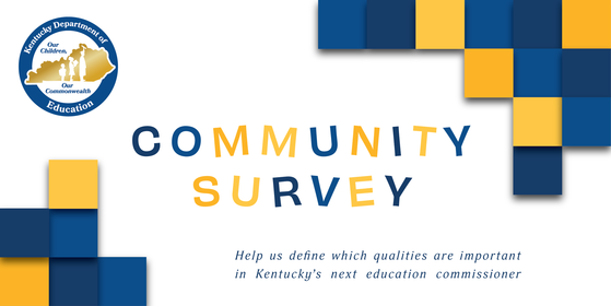 Community Survey: Help us define which qualities are important in Kentucky's next education commissioner