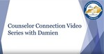 counselor video series