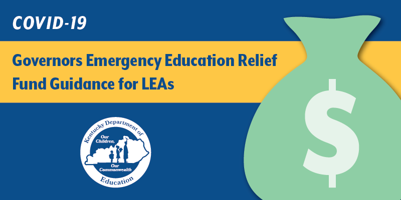 COVID-19 Governor's Emergency Education Relief Fund Guidance for LEAs