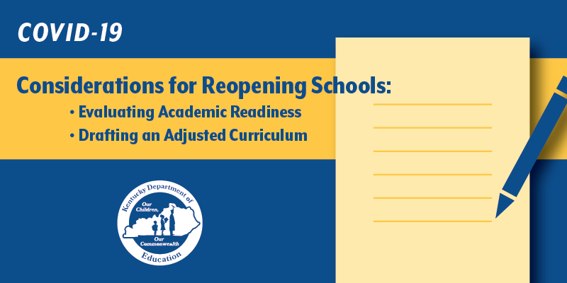 COVID-19 Considerations for Reopening Schools: Evaluating Academic Readiness and Drafting an Adjusted Curriculum