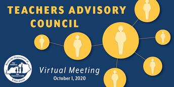 Teachers Advisory Council Virtual Meeting: October 1, 2020
