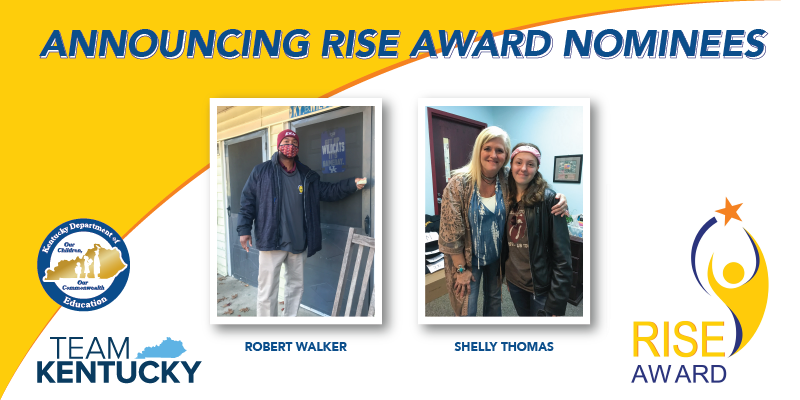 Graphic reading Announcing RISE Award Nominees, Robert Walker and Shelly Thomas.
