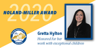 Graphic with a picture of a woman reading: 2020 Noland-Miller Award. Gretta Hylton honored for her work with exceptional children
