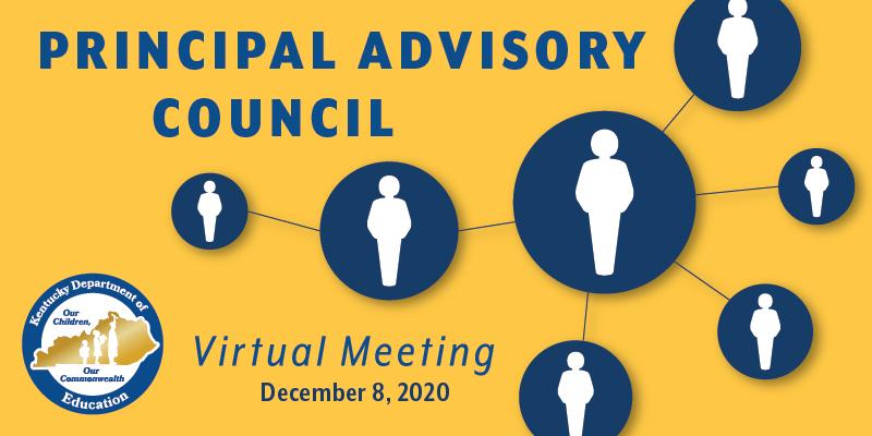 Graphic reading: Commissioner's Principal Advisory Council Virtual Meeting: Dec. 8, 2020