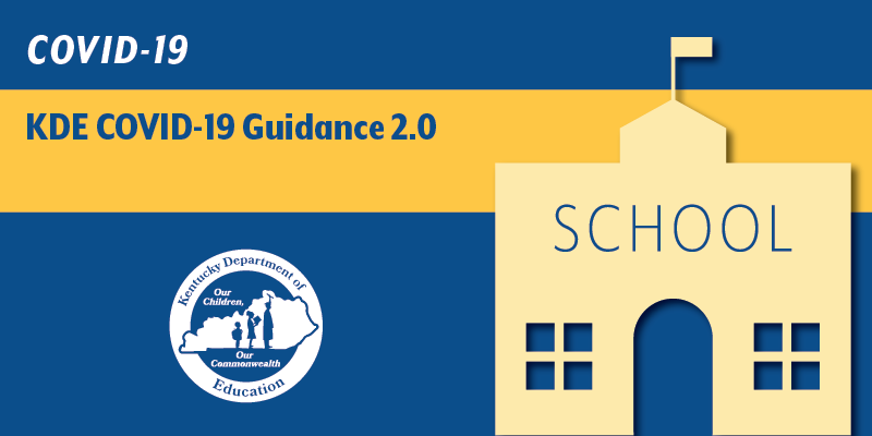KDE releases new comprehensive COVID-19 guidance document