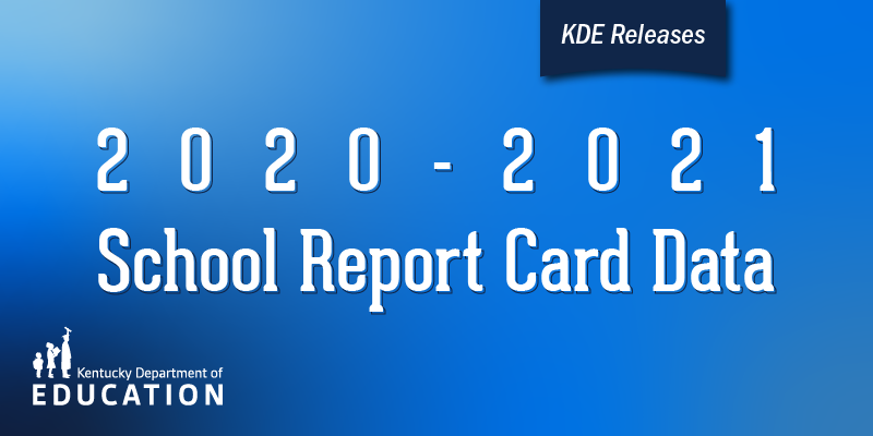 2020-2021 School Report Card Data