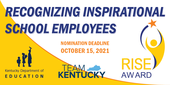 Graphic reading: RISE Award, Recognizing inspirational school employees, nomination deadline Oct. 15, 2021