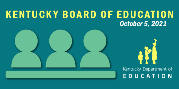 Graphic reading: Kentucky Board of Education, October 5, 2021