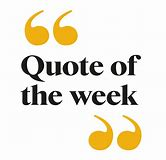 Quote of Week