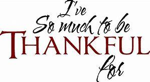 So much to be grateful for