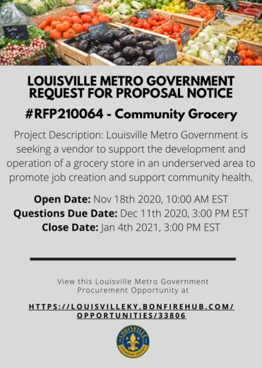 LOUISVILLE METRO GOVERNMENT REQUEST FOR PROPOSAL #RFP210064 - Community Grocery