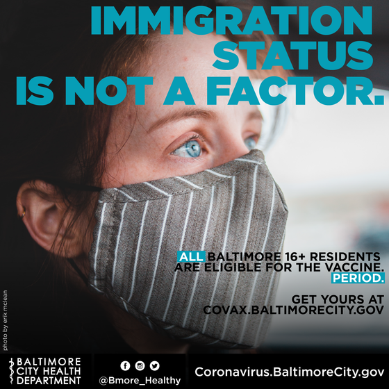 Immigration status is not a factor - get vaxxed