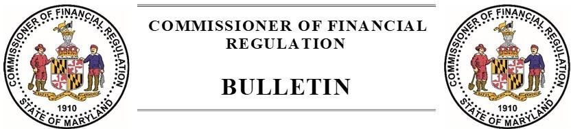 Commissioner of Financial Regulation: Bulletin