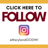 Click Here to Follow Us on Instagram: @MarylandGODHH