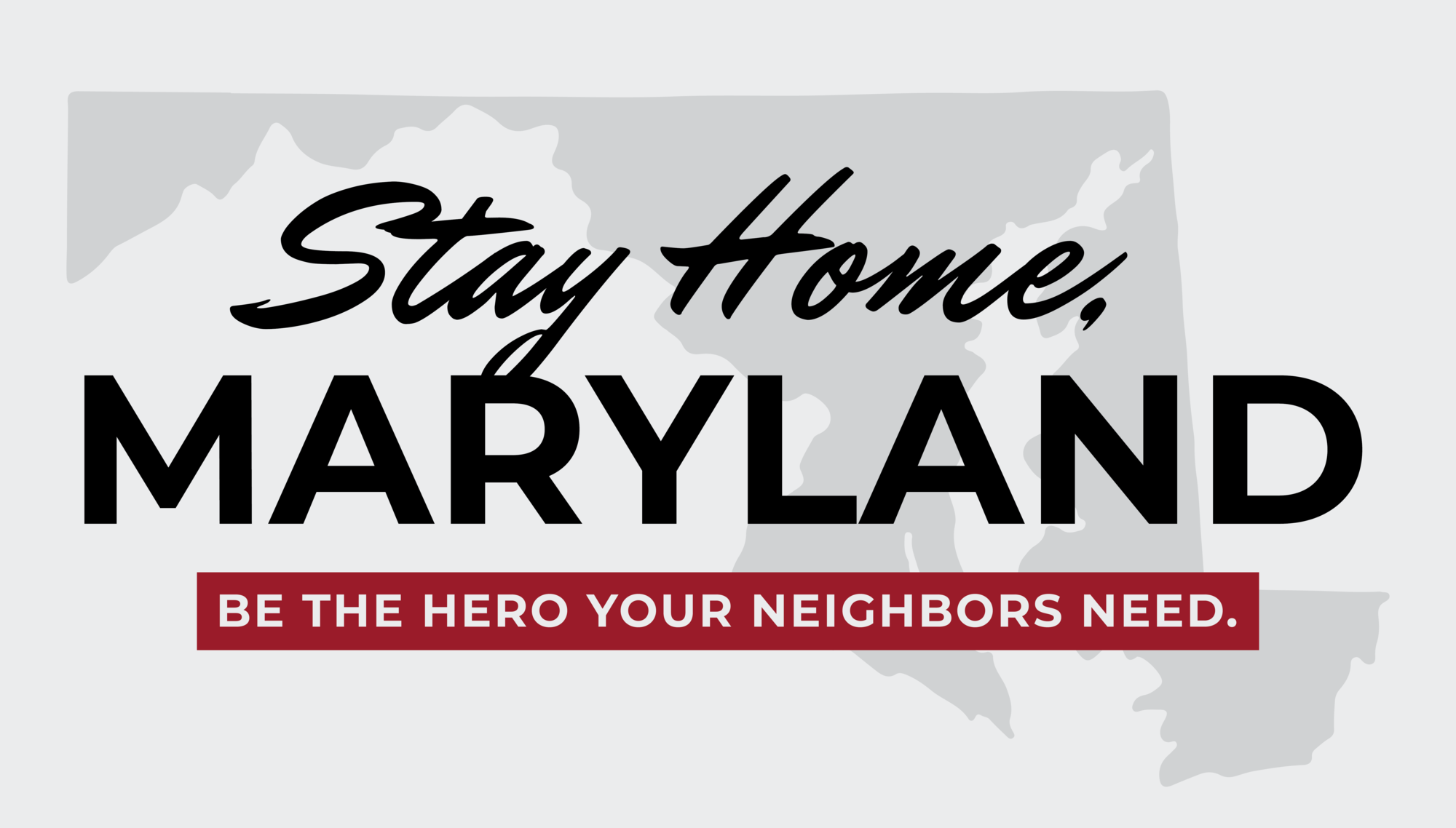 graphic: Stay Home, Maryland