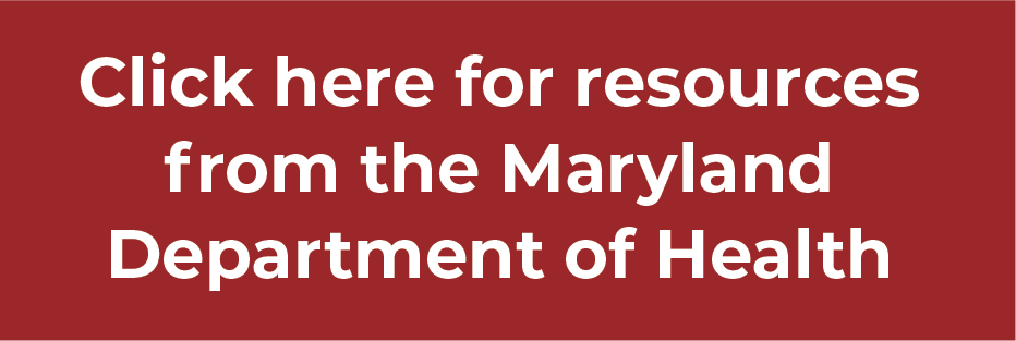 Click for Resources from the maryland department of health