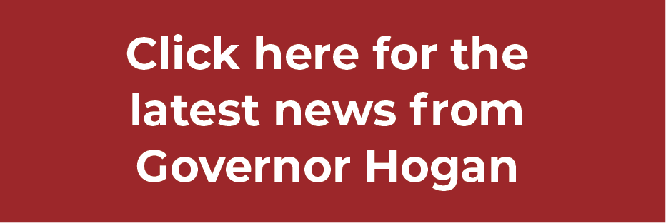 Click here for the latest news from governor larry hogan