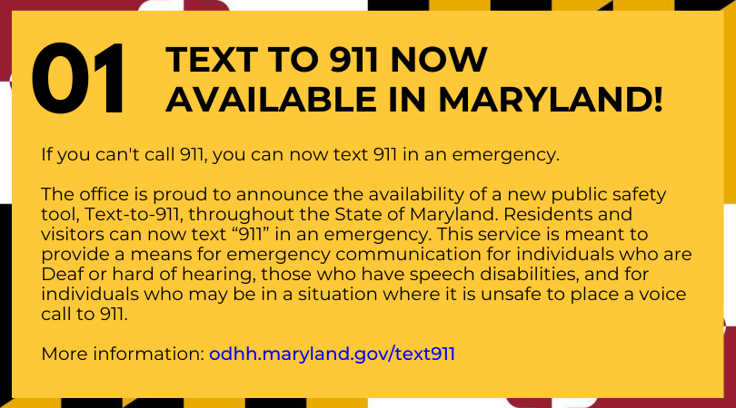 TEXT TO 911NOW AVAILABLE IN MARYLAND!