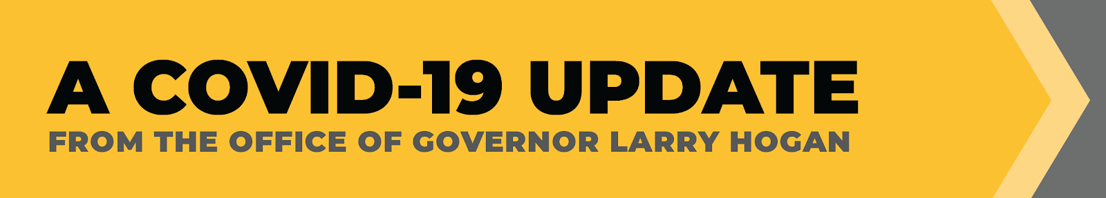 A COVID-19 Update from Governor Larry Hogan