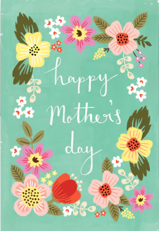Mother's Day is Sunday, May 10