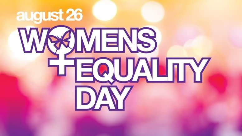 Women's Equality Day: August 26