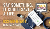 Safe Schools Maryland-School Safety Tip Line and Mobile App