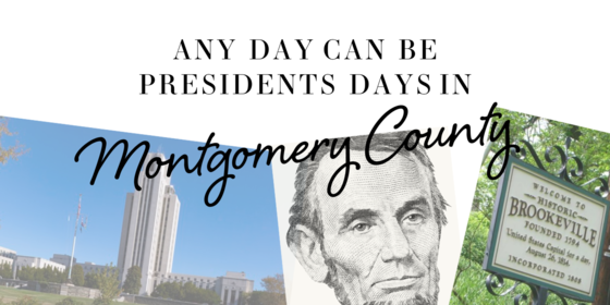 any day can be presidents day in montgomery county
