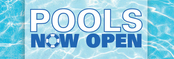 Pools Now Open