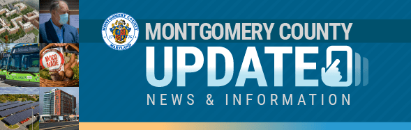 Montgomery County Update: News & Information
