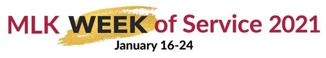 text of MLK week of service 2021: January 16 - 24
